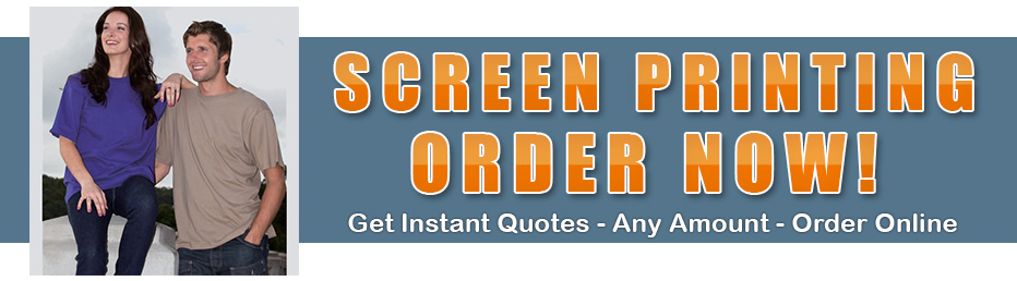 Screen Printing - Order Now