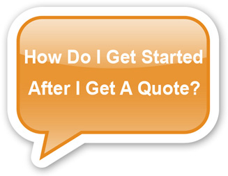 How Do I Get Started After A Quote