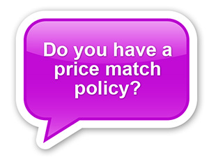 Do You Have A Price Matching Policy?